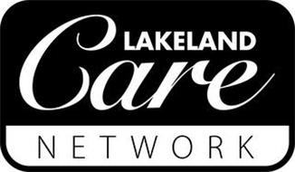 LAKELAND CARE NETWORK