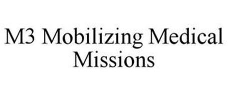 M3 MOBILIZING MEDICAL MISSIONS
