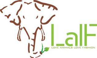 LALF LOVE ANIMALS LOVE FASHION