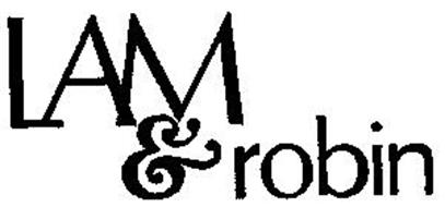 LAM & ROBIN