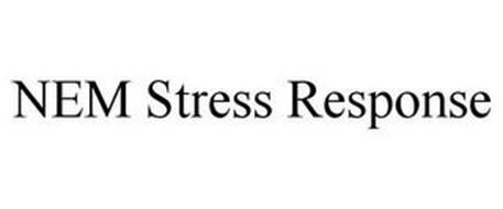 NEM STRESS RESPONSE