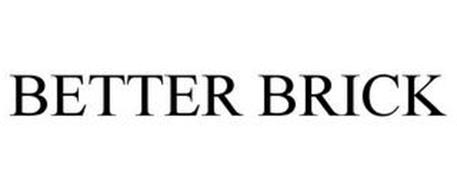 BETTER BRICK