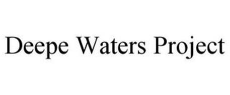 DEEPE WATERS PROJECT