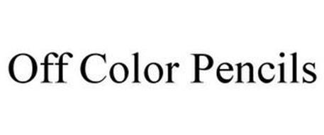 OFF COLOR PENCILS