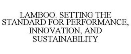 LAMBOO. SETTING THE STANDARD FOR PERFORMANCE, INNOVATION, AND SUSTAINABILITY