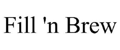 FILL 'N BREW