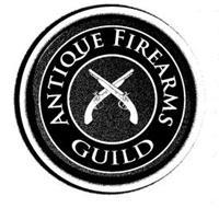 ANTIQUE FIREARMS GUILD