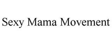 SEXY MAMA MOVEMENT