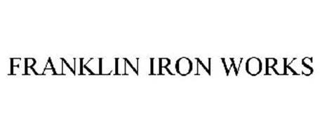 franklin iron works