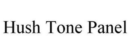 HUSH TONE PANEL