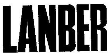 LANBER Trademark of LANBER ARMS OF AMERICA, INC  Serial
