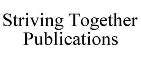 STRIVING TOGETHER PUBLICATIONS