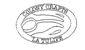COLONY CRAFTS LA TULIPE
