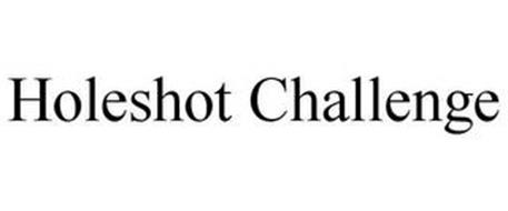 HOLESHOT CHALLENGE