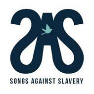 SAS SONGS AGAINST SLAVERY