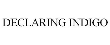 DECLARING INDIGO