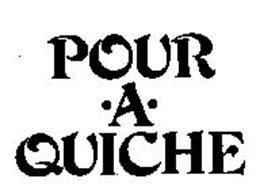 POUR-A-QUICHE