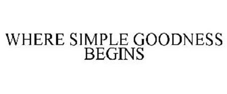 WHERE SIMPLE GOODNESS BEGINS