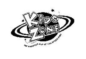 KIDS ZONE THE PLACE FOR OUT OF THIS WORLD FUN!