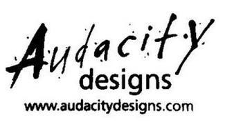 AUDACITY DESIGNS WWW.AUDACITYDESIGNS.COM