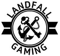 LANDFALL GAMING