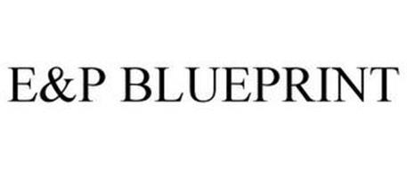 E&P BLUEPRINT