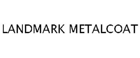 LANDMARK METALCOAT