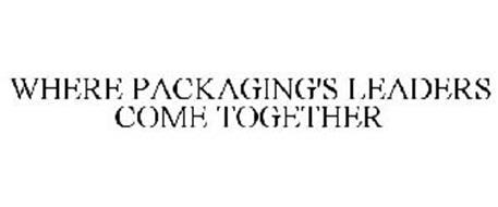 WHERE PACKAGING'S LEADERS COME TOGETHER