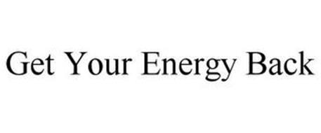 GET YOUR ENERGY BACK