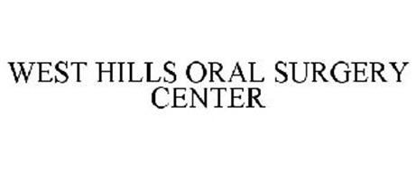 WEST HILLS ORAL SURGERY CENTER