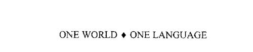 ONE WORLD-ONE LANGUAGE