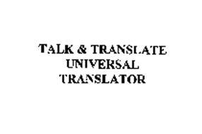 TALK & TRANSLATE UNIVERSAL TRANSLATOR