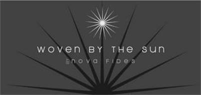 WOVEN BY THE SUN BY NOVA FIDES