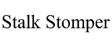STALK STOMPER