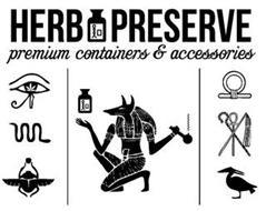HERB PRESERVE PREMIUM CONTAINERS & ACCESSORIES