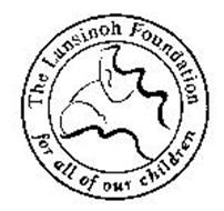 THE LANSINOH FOUNDATION FOR ALL OF OUR CHILDREN