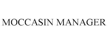 MOCCASIN MANAGER