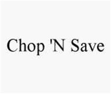 CHOP 'N SAVE