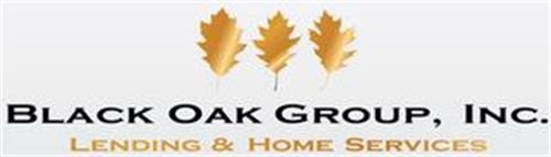 BLACK OAK GROUP, INC. LENDING & HOME SERVICES