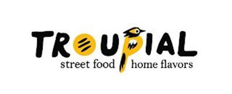 TROUPIAL STREET FOOD HOME FLAVORS