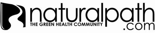 NATURALPATH.COM THE GREEN HEALTH COMMUNITY