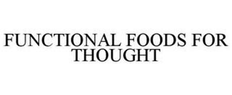 FUNCTIONAL FOODS FOR THOUGHT
