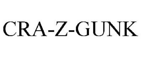 CRA-Z-GUNK