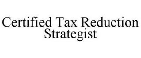 CERTIFIED TAX REDUCTION STRATEGIST