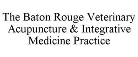 THE BATON ROUGE VETERINARY ACUPUNCTURE & INTEGRATIVE MEDICINE PRACTICE