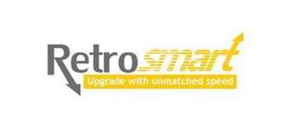 RETROSMART UPGRADE WITH UNMATCHED SPEED