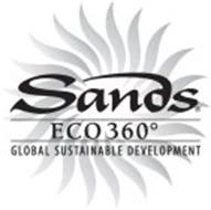 SANDS ECO 360 GLOBAL SUSTAINABLE DEVELOPMENT