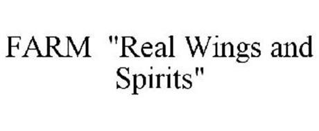 """FARM """"REAL WINGS AND SPIRITS"""""""