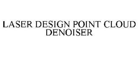LASER DESIGN POINT CLOUD DENOISER