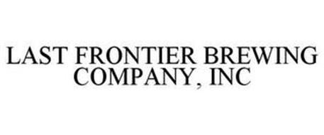 LAST FRONTIER BREWING COMPANY, INC